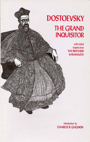 The Grand Inquisitor: with related chapters from The Brothers Karamazov