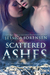 Scattered Ashes (Shattered Promises, #4)
