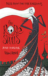 The Robe Of Skulls - Jubah Tengkorak (Tales from the Five Kingdoms, #1)