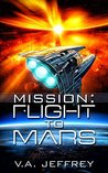 Flight To Mars (Mission, #1)