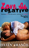 Love Is Relative (Defining Love, #1)