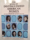 The Book of Distinguished American Women
