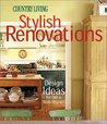 Stylish Renovations: Design Ideas for Old and New Houses (Country Living)