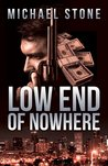 Low End of Nowhere (A Streeter Thriller)
