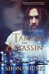 Taming the Assassin (Court of Annwyn, #6)