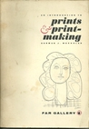 An Introduction to Prints & Print-Making