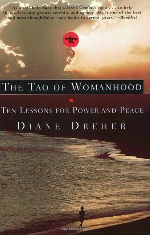 The Tao of Womanhood by Diane Dreher