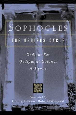 The Oedipus Cycle by Sophocles
