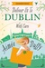 Deliver us to Dublin...With Care by Aimee Duffy