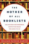 The Mother of All Booklists: The 500 Most Recommended Nonfiction Reads for Ages 3 to 103