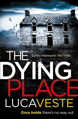 The Dying Place (DI David Murphy and DS Laura Rossi #2)