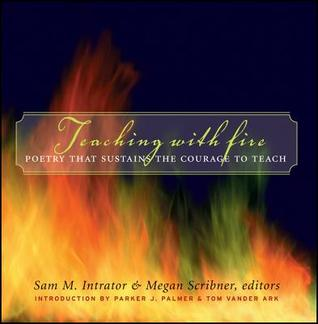 Teaching with Fire by Sam M. Intrator
