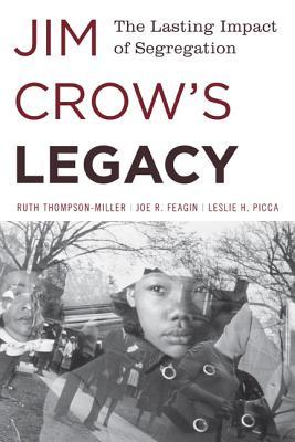 Jim Crow's Impact and Legacy: The Lasting Impact of Segregation