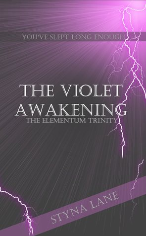 The Violet Awakening by Styna Lane