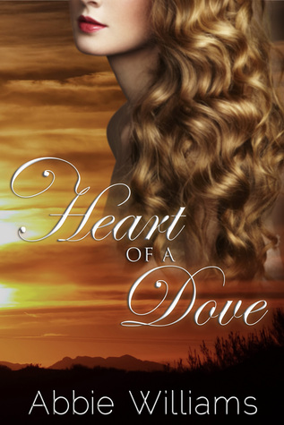 Heart of a Dove by Abbie Williams