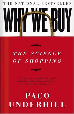Why We Buy: The Science Of Shopping