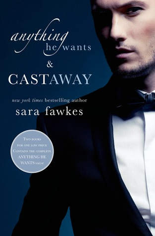 Anything He Wants & Castaway by Sara Fawkes