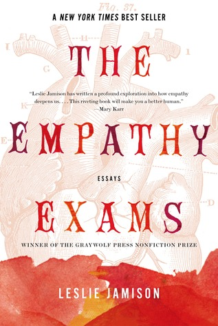 The Leslie Jamison Empathy Exams Essays