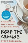TestAsin_B00LSSN6MW_Keep the Change: A Clueless Tipper's Quest to Become the Guru of the Gratuity