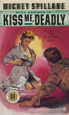 Download free Kiss Me, Deadly (Mike Hammer #6) PDF