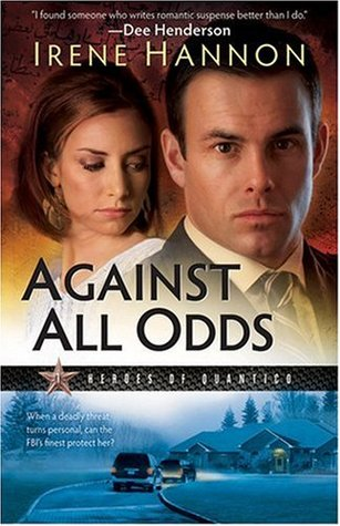 Against All Odds by Irene Hannon