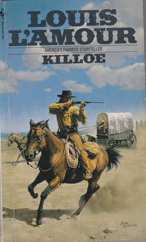 Killoe: A Novel  by  Louis LAmour