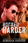 Rocked Harder (Rock With You [Two Part] #2)