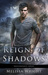Reign of Shadows (Descendants #3)