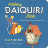 Hickory Daiquiri Dock: Cocktails with a Nursery Rhyme Twist