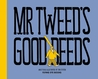 Mr. Tweed's Good Deeds