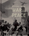 Somewhere Between War and Peace