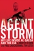 Agent Storm: My Life Inside al Qaeda and the CIA