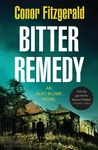Bitter Remedy: A Commissario Alec Blume Novel (Commissario Alec Blume, #5)