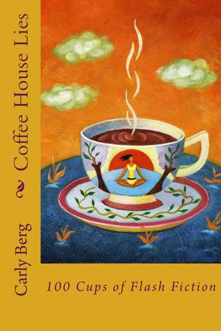 Coffee House Lies by Carly Berg