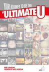 Your Journey to be the Ultimate U (Ultimate U, #1)