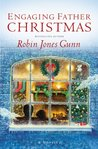 Engaging Father Christmas by Robin Jones Gunn