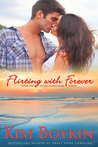 Flirting with Forever (Island Bliss, #1)