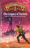 The Legacy of Vashna (Lone Wolf, #16)