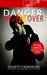 Danger Undercover-Safe Haven Completer Series