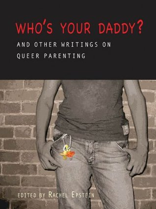 Who's Your Daddy? by Rachel Epstein