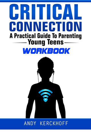 Critical Connection Workbook by Andy Kerckhoff