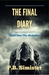 The Final Diary #01 The Sickness