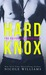 Hard Knox by Nicole  Williams
