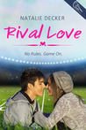Rival Love by Natalie Decker