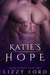 Katie's Hope (Rhyn Trilogy, Book Two)