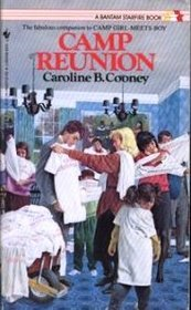 Camp Reunion by Caroline B. Cooney