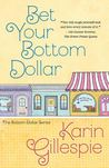 Bet Your Bottom Dollar (Bottom Dollar Girls #1)