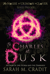 St. Charles at Dusk (House of Crimson & Clover Prequel)