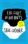"The Fault in Our Pants: A Parody of ""The Fault in Our Stars"""