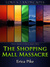 The Shopping Mall Massacre by Erica Pike